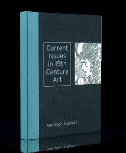 Current Issues in 19th Century Art - Van Gogh Studies 1-185