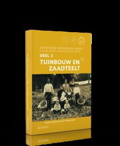 Westfriese Historische Reeks, deel 3: Tuinbouw en zaadteelt-800
