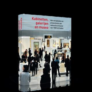 Kabinetten, galerijen en musea | Het verzamelen en presenteren van naturalia en kunst van 1500 tot heden