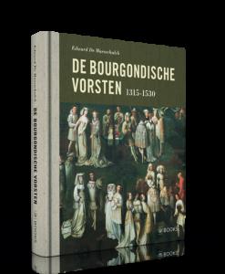 De Bourgondische Vorsten 1315-1530-2584