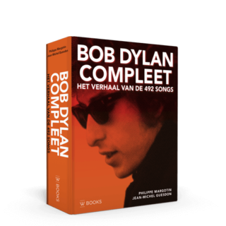 Bob Dylan compleet | Het verhaal van de 492 songs