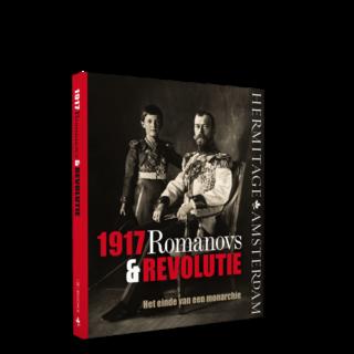 1917. Romanovs & Revolutie | Het einde van een monarchie