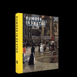Rumoer in de stad | De schilders van Tachtig