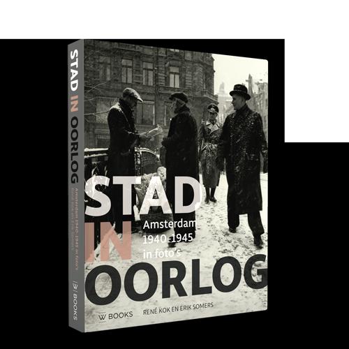 Stad in oorlog | Amsterdam 1940-1945 in foto's
