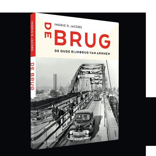 De brug | De oude Rijnbrug van Arnhem