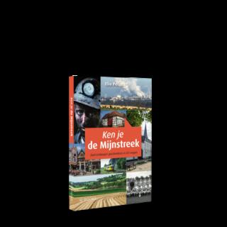 Ken je de Mijnstreek | Zuid-Limburgse geschiedenis in 251 vragen