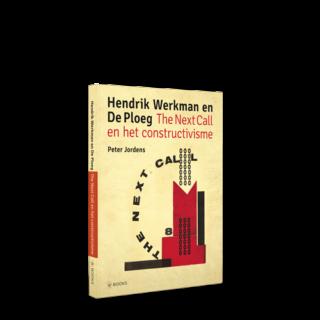 Hendrik Werkman en De Ploeg | The Next Call en het constructivisme