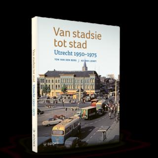Van stadsie tot stad | Utrecht 1950-1975
