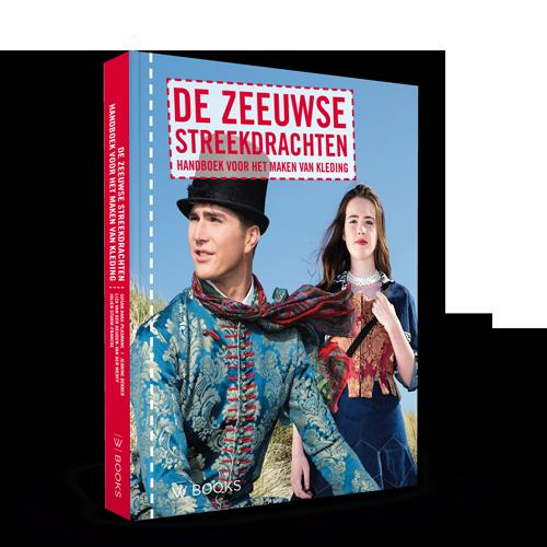 De Zeeuwse streekdrachten | Handboek voor het maken van kleding