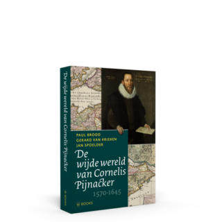 De wijde wereld van Cornelis Pijnacker (1570-1645)