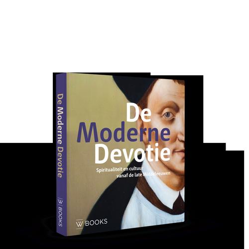 De Moderne Devotie | Spiritualiteit en cultuur vanaf de late Middeleeuwen