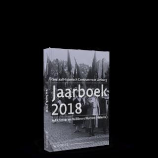Jaarboek 2018 | Studies over de sociaal-economische geschiedenis van Limburg