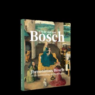 Uit de stal van Bosch | Jheronimus Bosch en de Aanbidding der Koningen