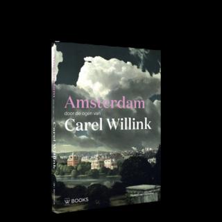 Amsterdam door de ogen van Carel Willink - WBOOKS